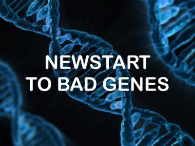 Newstart to Bad Genes